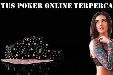 Situs Poker Online Terpercaya Bagaiamana Mendapatkannya